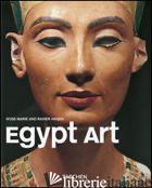 ARTE EGIZIANA. EDIZ. ILLUSTRATA - HAGEN ROSE-MARIE; HAGEN RAINER