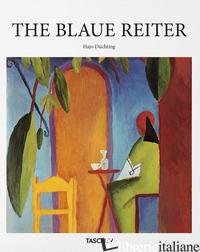 BLAUE REITER. EDIZ. ILLUSTRATA (DER) - DUCHTING HAJO