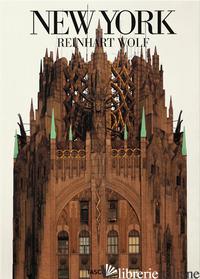 NEW YORK. EDIZ. ILLUSTRATA - WOLF REINHART