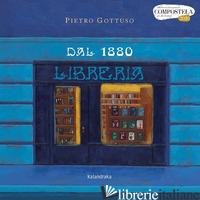 DAL 1880 - GOTTUSO PIETRO