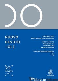 NUOVO DEVOTO-OLI. IL VOCABOLARIO DELL'ITALIANO CONTEMPORANEO 2021. CON APP SCARI - DEVOTO GIACOMO; OLI GIAN CARLO; SERIANNI LUCA; TRIFONE MAURIZIO