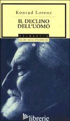 DECLINO DELL'UOMO (IL) - LORENZ KONRAD