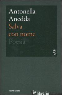 SALVA CON NOME - ANEDDA ANTONELLA