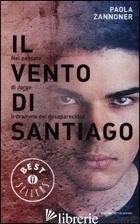 VENTO DI SANTIAGO (IL) - ZANNONER PAOLA