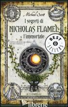 GEMELLI. I SEGRETI DI NICHOLAS FLAMEL, L'IMMORTALE (I). VOL. 6 - SCOTT MICHAEL