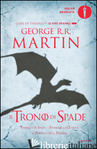 TRONO DI SPADE. LIBRO TERZO DELLE CRONACHE DEL GHIACCIO E DEL FUOCO (IL). VOL. 3 - MARTIN GEORGE R. R.
