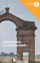 CITTA' INVISIBILI (LE) - CALVINO ITALO