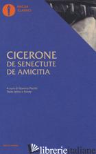 DE SENECTUTE-DE AMICITIA. TESTO LATINO A FRONTE - CICERONE MARCO TULLIO; PACITTI G. (CUR.)
