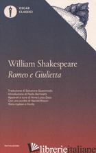 ROMEO E GIULIETTA. TESTO INGLESE A FRONTE - SHAKESPEARE WILLIAM