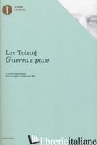 GUERRA E PACE - TOLSTOJ LEV; SIBALDI I. (CUR.)
