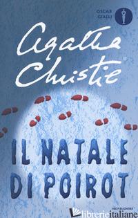 NATALE DI POIROT (IL) - CHRISTIE AGATHA