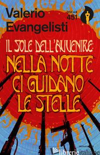NELLA NOTTE CI GUIDANO LE STELLE. IL SOLE DELL'AVVENIRE. VOL. 3 - EVANGELISTI VALERIO