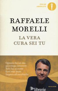 VERA CURA SEI TU (LA) - MORELLI RAFFAELE