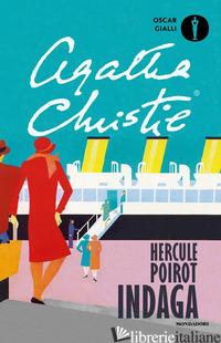 HERCULE POIROT INDAGA - CHRISTIE AGATHA