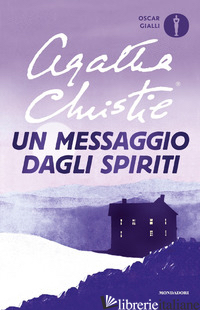MESSAGGIO DAGLI SPIRITI (UN) - CHRISTIE AGATHA
