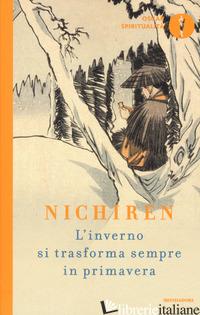 INVERNO SI TRASFORMA SEMPRE IN PRIMAVERA (L') - DAISHONIN NICHIREN