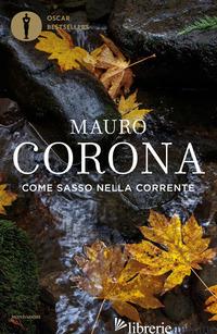 COME SASSO NELLA CORRENTE - CORONA MAURO