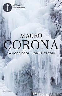 VOCE DEGLI UOMINI FREDDI (LA) - CORONA MAURO