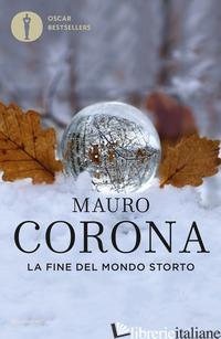 FINE DEL MONDO STORTO (LA) - CORONA MAURO