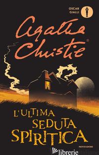ULTIMA SEDUTA SPIRITICA (L') - CHRISTIE AGATHA