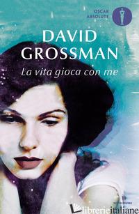 VITA GIOCA CON ME (LA) - GROSSMAN DAVID