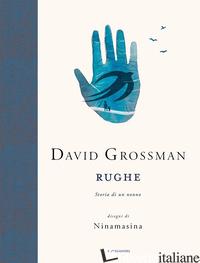 RUGHE. STORIA DI UN NONNO - GROSSMAN DAVID