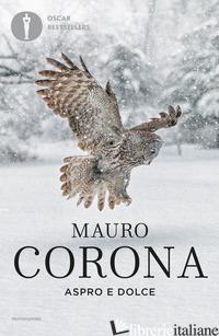 ASPRO E DOLCE - CORONA MAURO