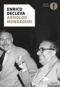 ARNOLDO MONDADORI - DECLEVA ENRICO