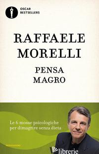PENSA MAGRO - MORELLI RAFFAELE