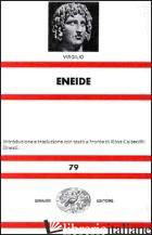 ENEIDE - VIRGILIO MARONE PUBLIO; CALZECCHI ONESTI R. (CUR.)