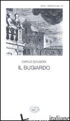 BUGIARDO (IL) - GOLDONI CARLO; DAVICO BONINO G. (CUR.)