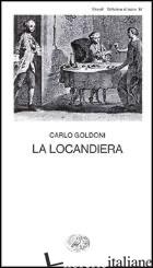 LOCANDIERA (LA) - GOLDONI CARLO