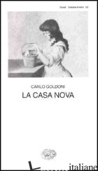 CASA NOVA (LA) - GOLDONI CARLO