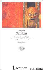 SATYRICON. TESTO LATINO A FRONTE - PETRONIO ARBITRO; CIAFFI V. (CUR.)