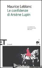 CONFIDENZE DI ARSENE LUPIN (LE) - LEBLANC MAURICE