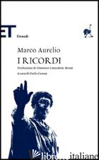 RICORDI (I) - MARCO AURELIO; CARENA C. (CUR.)