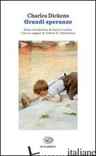 GRANDI SPERANZE - DICKENS CHARLES; GIARTOSIO DE COURTEN M. L. (CUR.)