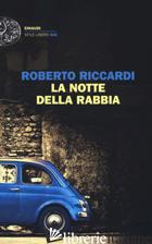 NOTTE DELLA RABBIA (LA) - RICCARDI ROBERTO