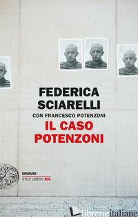 CASO POTENZONI (IL) - SCIARELLI FEDERICA