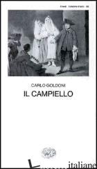 CAMPIELLO (IL) - GOLDONI CARLO; DAVICO BONINO G. (CUR.)