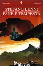 PANE E TEMPESTA - BENNI STEFANO