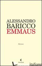 EMMAUS - BARICCO ALESSANDRO