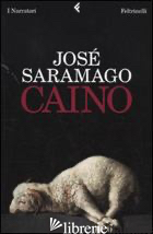 CAINO - SARAMAGO JOSE'