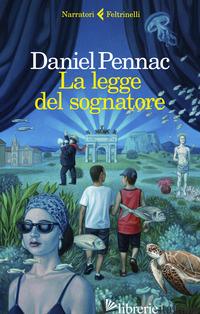 LEGGE DEL SOGNATORE (LA) - PENNAC DANIEL