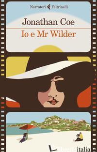IO E MR WILDER - COE JONATHAN