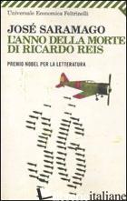 ANNO DELLA MORTE DI RICARDO REIS (L') - SARAMAGO JOSE'