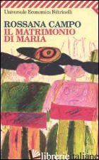 MATRIMONIO DI MARIA (IL) - CAMPO ROSSANA