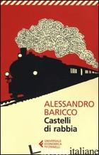 CASTELLI DI RABBIA - BARICCO ALESSANDRO