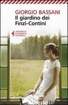 GIARDINO DEI FINZI-CONTINI (IL) - BASSANI GIORGIO