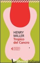 TROPICO DEL CANCRO - MILLER HENRY